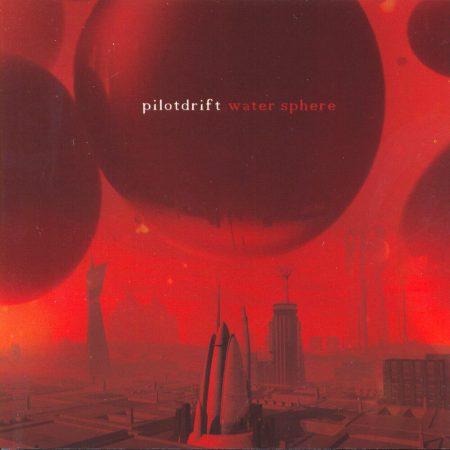 pilotdrift-watersphere-cover