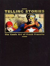 tellingstories-frazetta_deluxe