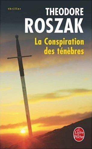 conspiration-tenebres-roszak