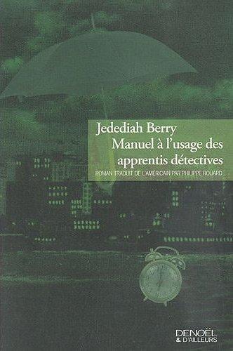 manuel-usage-apprenti-detective-jedediah-berry