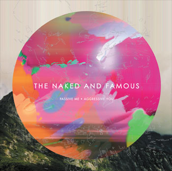 naked-famous-passive-me-agressive-you