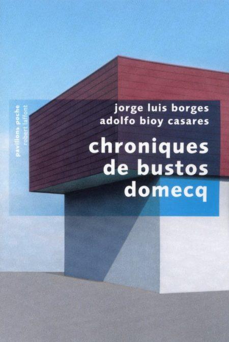 chroniques-bustos-domecq-borges-casares