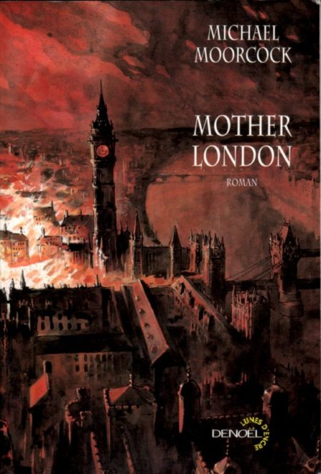 mother-london-moorcock-sorel