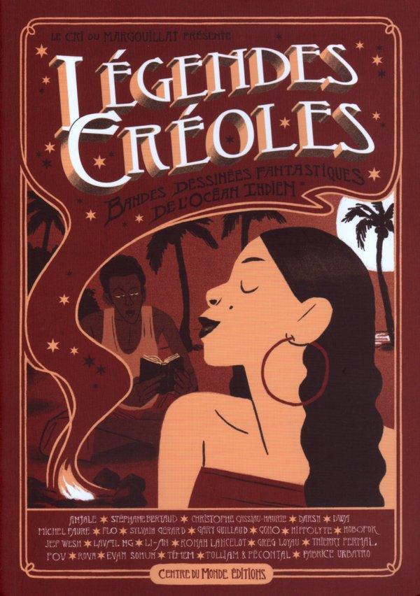 Collectif Margouillat/Légendes créoles