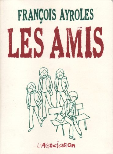 les-amis-francois-ayrolles_02-couv