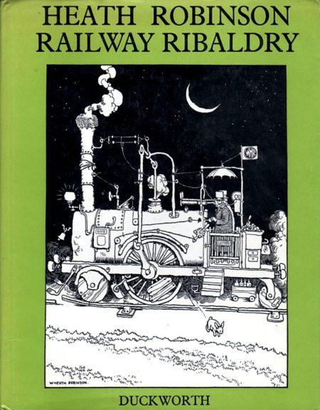 heath-robinson-railway-ribaldry_04-couv