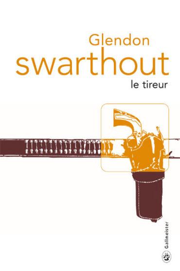 Le-Tireur-Glendon-Swarthout-couv