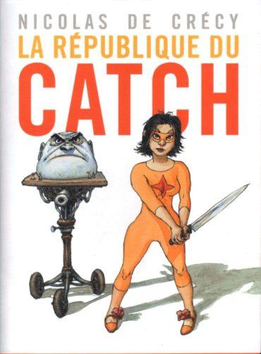 republique-catch-de-crecy-01-couv