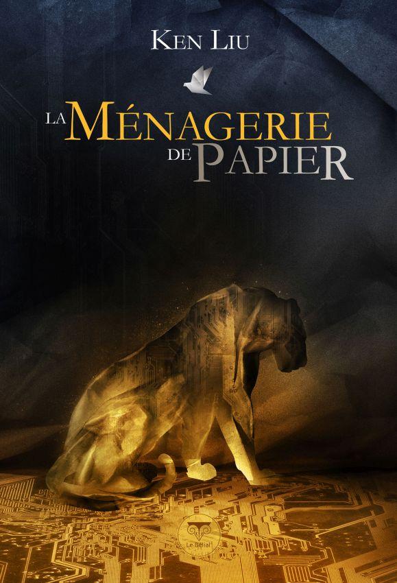 menagerie-papier-ken-liu-couv