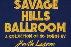 youth-lagoon-savage-hills-ballroom_1