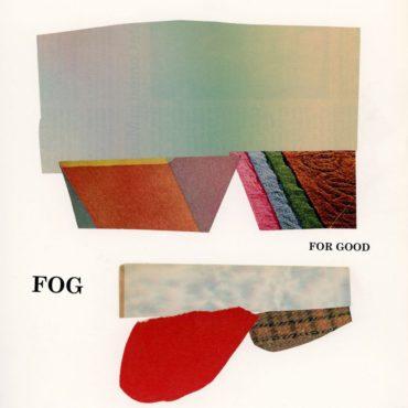 fog-for-good-lp