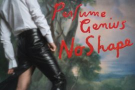 perfume-genius-no-shape