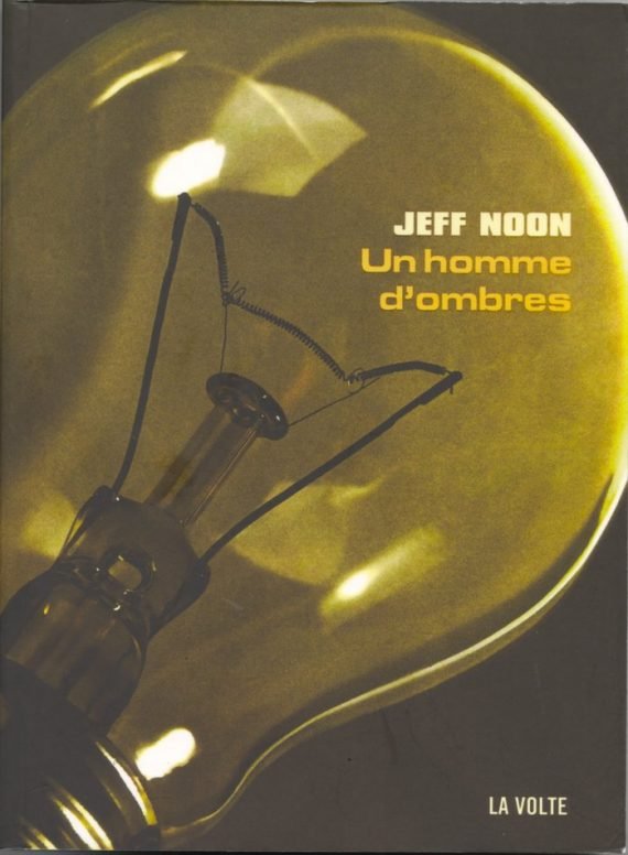 jeff noon homme ombres